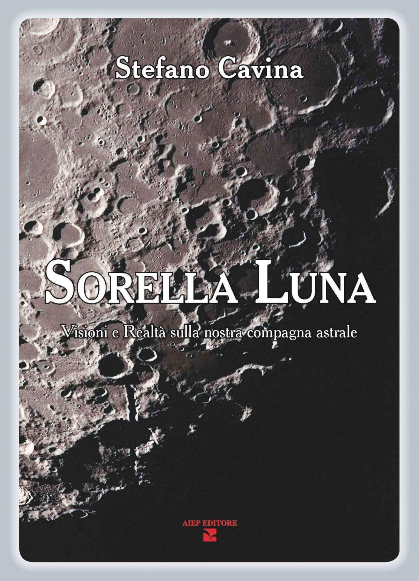 Sorella Luna visioni e realtà della nostra compagna astrale