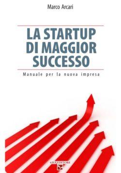 La startup di maggior successo,
